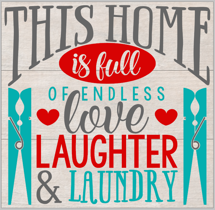 This home is full of love, laughter and Laundry