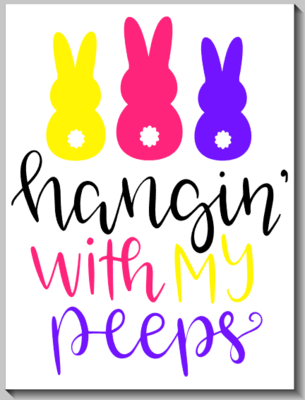 Hangin' with my Peeps