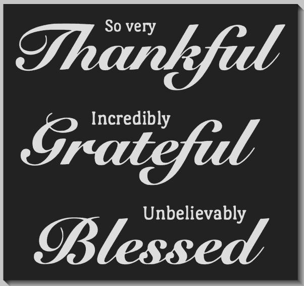 So Very Thankful...