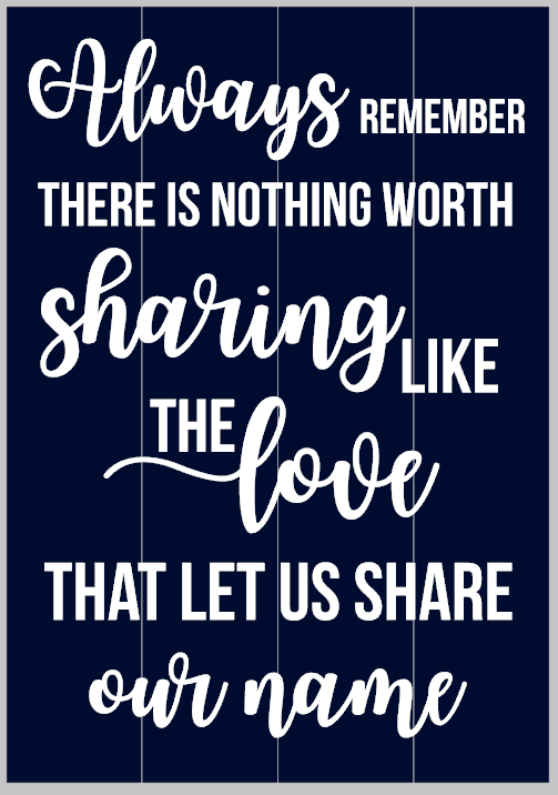 The Love that let us Share our Name