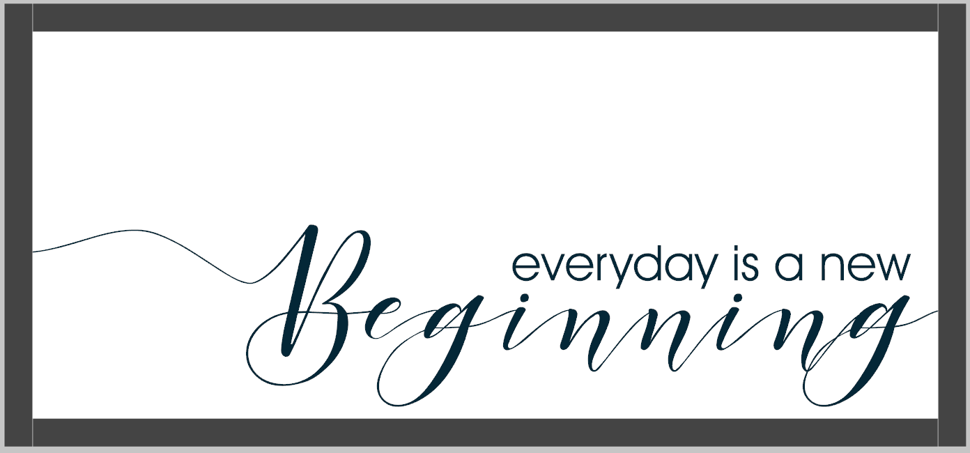 Everyday is a new Beginning Framed