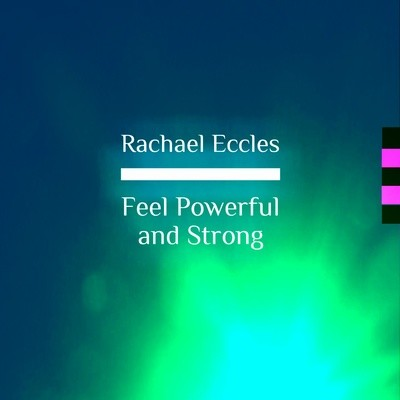 Feel Powerful and Strong, Self Hypnosis Hypnotherapy CD