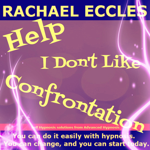 Help! I Don't Like Confrontation, 2 track Hypnotherapy Self Hypnosis MP3