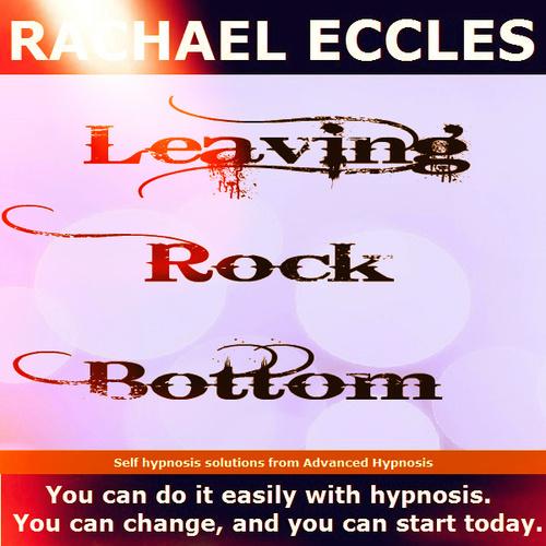 The Journey, Leaving Rock Bottom, Let go of negativity, Meditation Self Hypnosis MP3