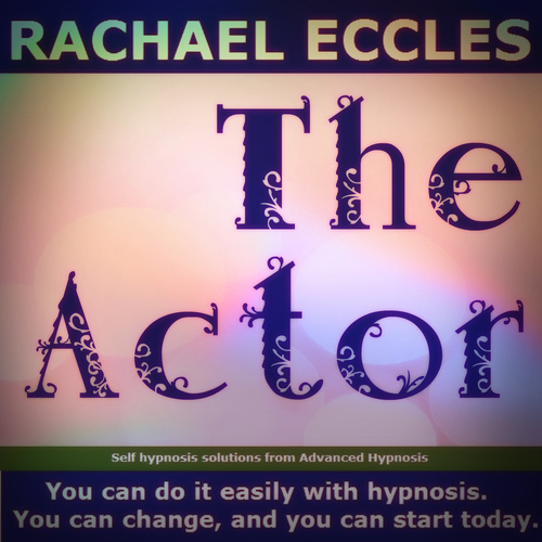 The Actor: Enhance Your Stage Presence & Confidence, Self hypnosis mp3 download