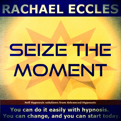Seize The Moment, Motivational Hypnotherapy Self Hypnosis CD