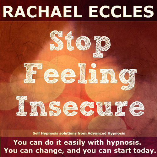 Stop Feeling Insecure Self Hypnosis Hypnotherapy CD