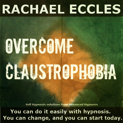 Overcome Claustrophobia,  Self Hypnosis Hypnotherapy CD