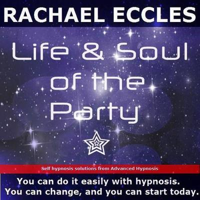 Life & Soul of the Party, Social Confidence, Hypnotherapy Self Hypnosis MP3 download