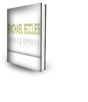 Rachael Eccles Advanced Hypnosis User Guide Free ebook