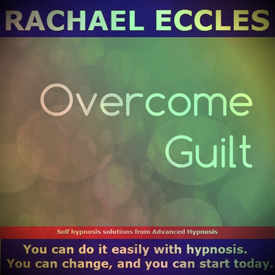 Overcome Guilt, Self Hypnosis Hypnotherapy CD