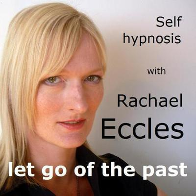 Let go of the Past Self Hypnosis, Hypnotherapy MP3, Hypnosis Download
