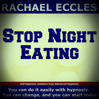 Stop Night Eating, Hypnotherapy, Self Hypnosis MP3