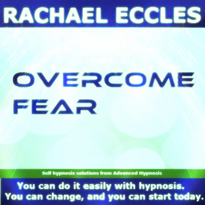 Overcome Fear, Self Hypnosis Hypnotherapy CD