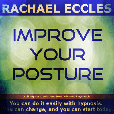 Improve Your Posture, Self Hypnosis Hypnotherapy CD