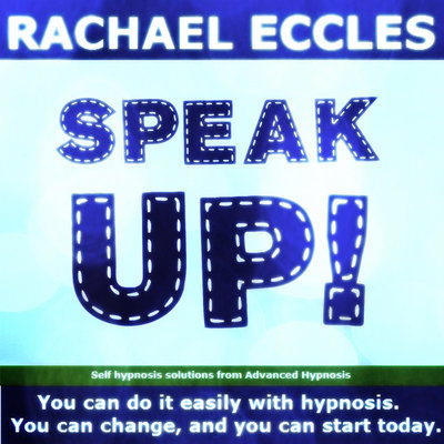 Speak up, Public Speaking Confidence, 2 track hypnotherapy Self Hypnosis MP3