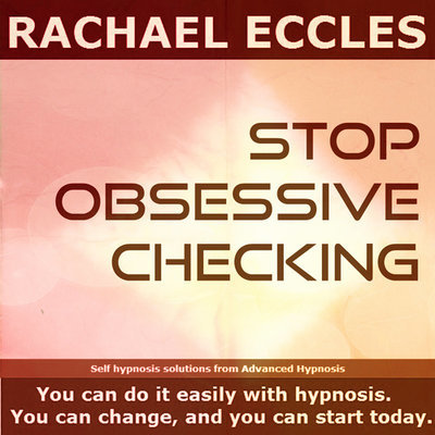 Stop Obsessive Checking Self Hypnosis Hypnotherapy CD