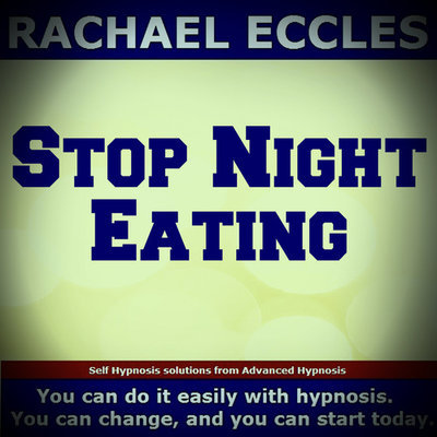 Stop Night Eating, Hypnotherapy Self Hypnosis CD