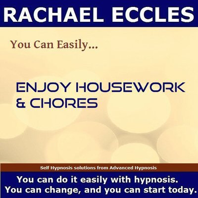 Enjoy Housework & Chores, Self Hypnosis Hypnotherapy 2 track MP3 hypnosis download