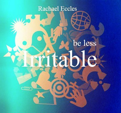 Be Less Irritable Self Hypnosis Hypnotherapy Meditation CD