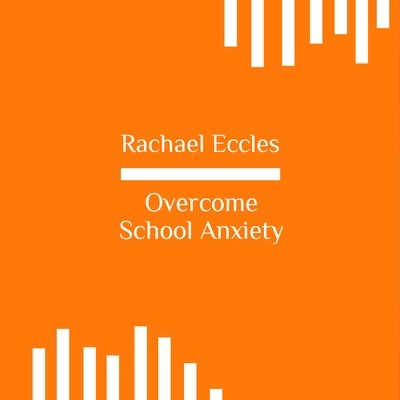 Overcome School Anxiety, Three Track Self Hypnosis Hypnotherapy