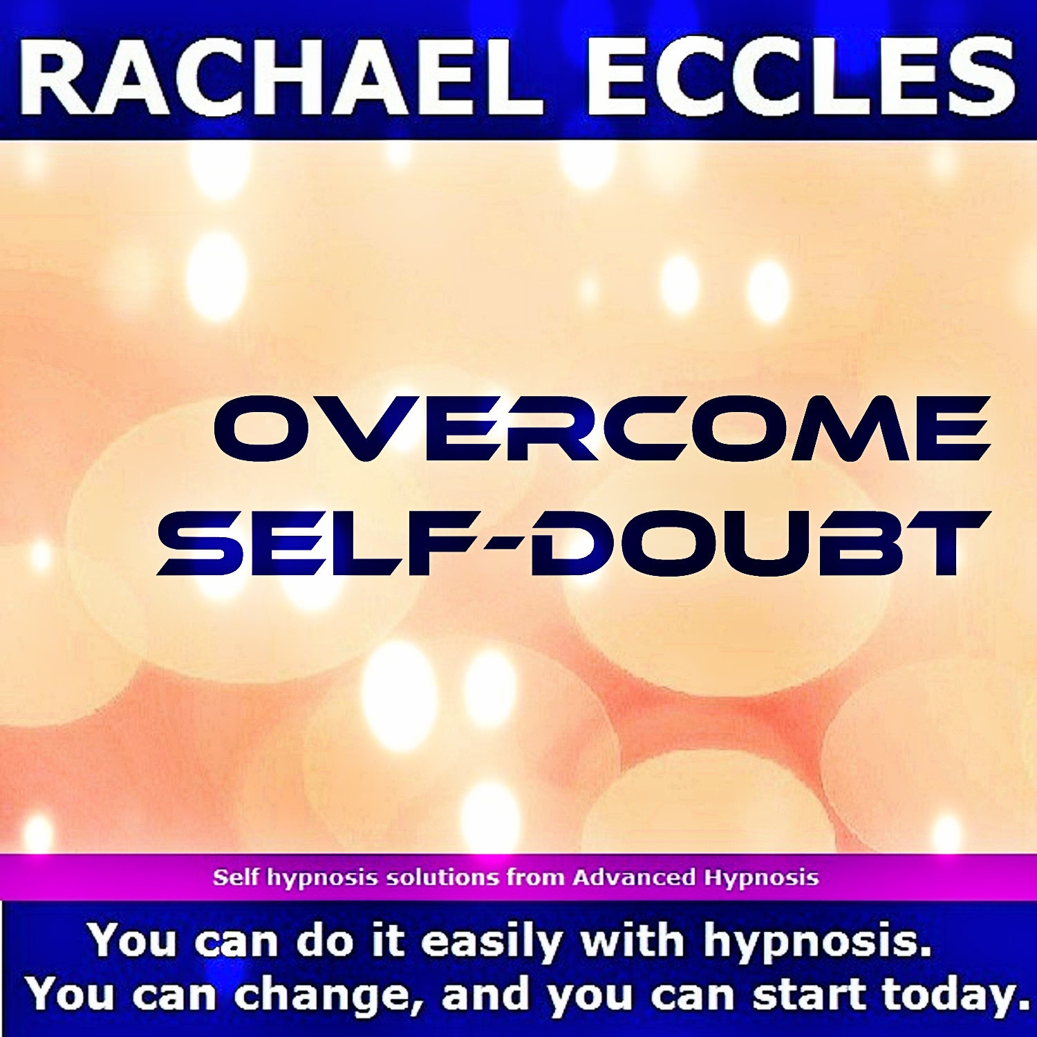Overcome self doubt, become more sure of yourself, trust your own opinions  Self Hypnosis MP3 download