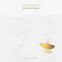 And Now The Weather (Agus Anois An Aimsir) - Vinyl LP
