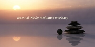 Essential Oils for Meditation | Tuesday October 22nd, 2019