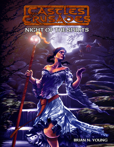 Castles and Crusades RPG: Night of spirits: Castles and Crusades Adventure