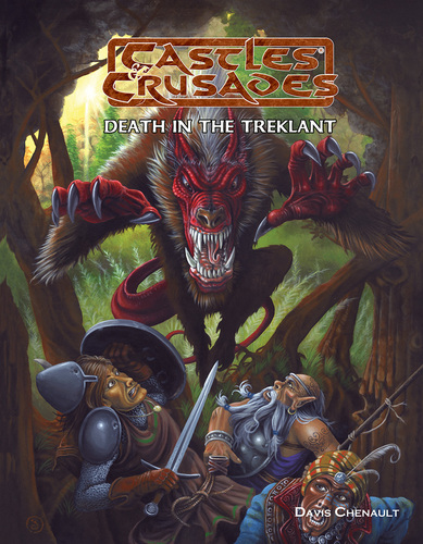 Castles and Crusades RPG: Death in the Treklant: Castles and Crusades Adventure
