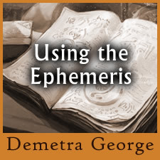 Demetra George How to Use an Ephemeris