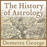 History of Astrology Demetra George