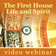 Webinar: The First House - Life and Spirit