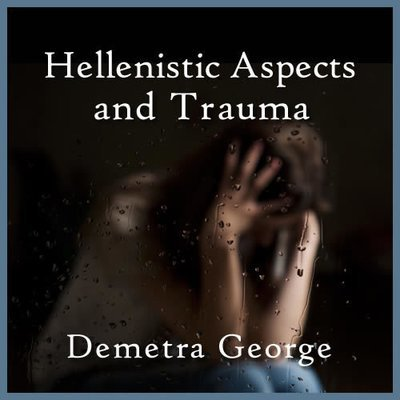 Hellenistic Aspects and Trauma