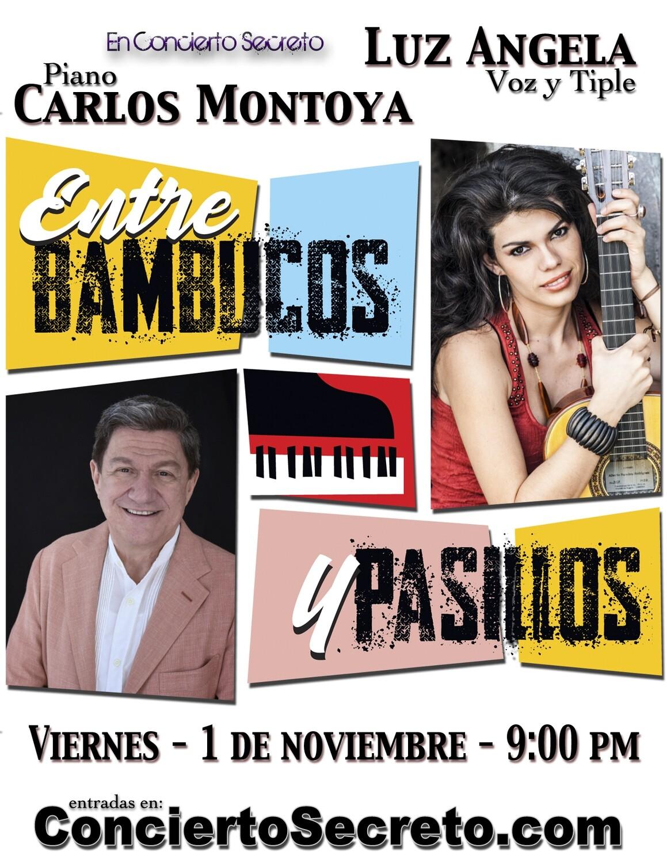 """Carlos Montoya y Luz Angela: """"Entre Bambucos y Pasillos"""" - Viernes, 1 de noviembre. 9:00 PM"""