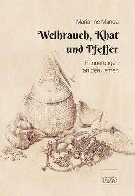 Weihrauch, Khat und Pfeffer