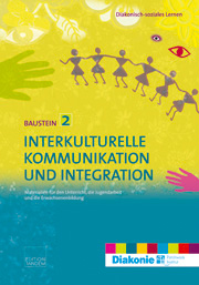 Interkulturelle Kommunikation und Integration – Baustein 2