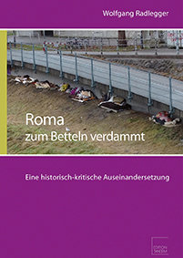 Roma - zum Betteln verdammt - 2. ergänzte Auflage