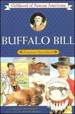 Buffalo Bill: Childhood of Famous Americans