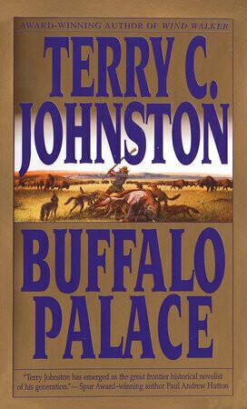Buffalo Palace: A Novel