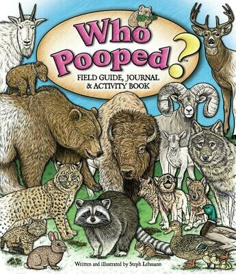 Who Pooped? Field Guide, Journal & Activity Book