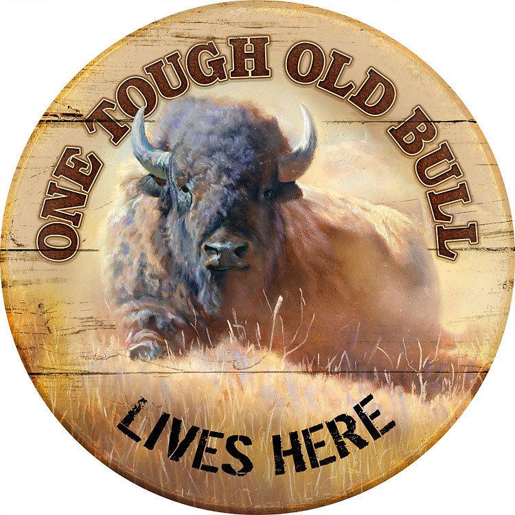 Tough Old Bull Sign