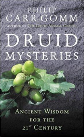 Druid Mysteries - Philip Carr-Gomm