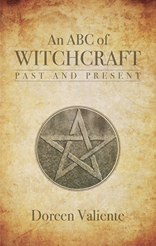 ABC of Witchcraft Past and Present - Doreen Valiente