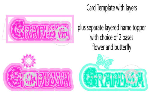 Gran Topper x2 and Card Template