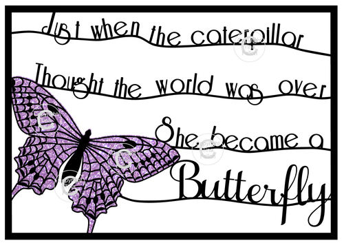 Butterfly - fit A4 frame Just When the Caterpillar design no 2