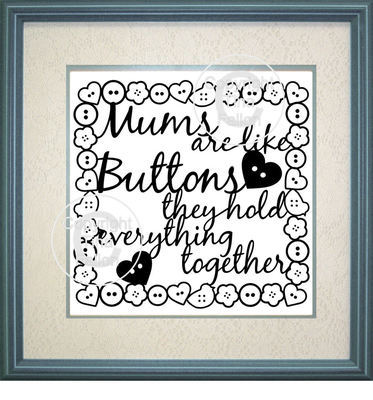 Mums are Like Buttons Design No 3   - commercial use