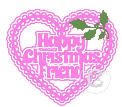 Christmas Heart Friend Card Topper / Hanging Ornament  SVG ans SCUT4