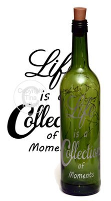 Life is a collection of Moments - Wine bottle vinyl decor Commercial use see description