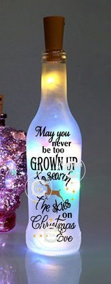 May you never be too grown up to search the skies on Christmas Eve Wine Bottle cutting file